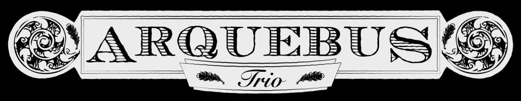 Arquebus Trio